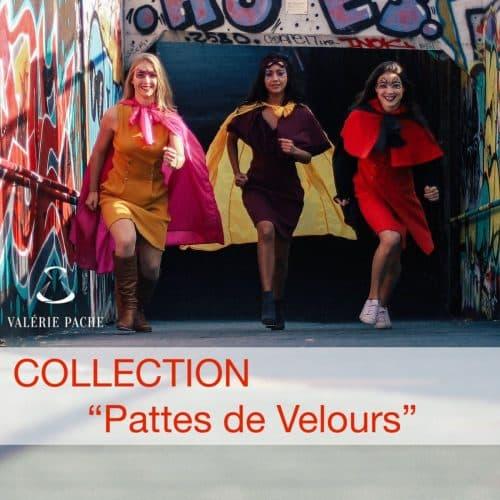 """Collection """"Pattes de Velours"""""""